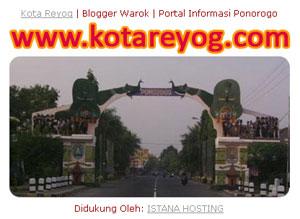KotaReyog.Com | Blogger Warok Ponorogo